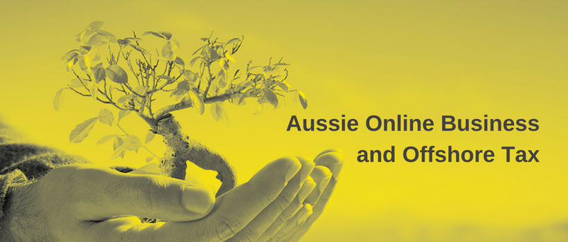 Aussie Online Business and Offshore Tax