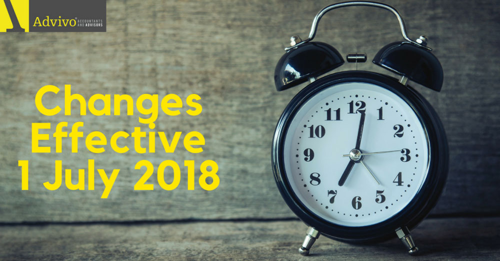 Don't Miss These Changes Effective 1 July 2018!