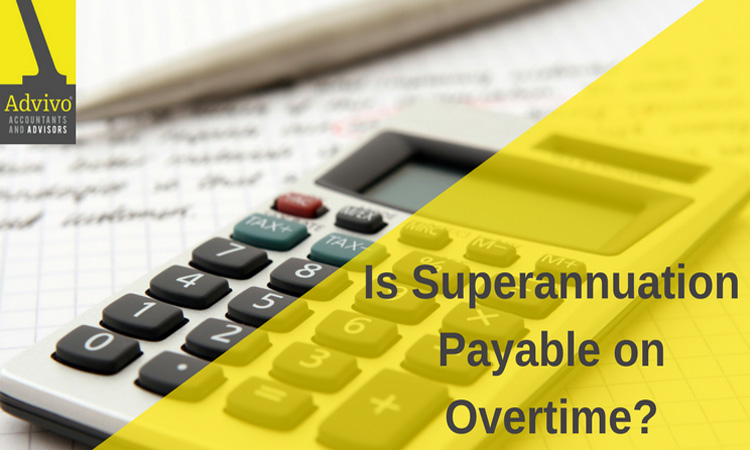 Is Superannuation Payable on Overtime?