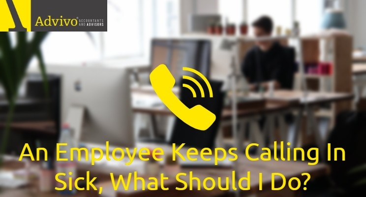 An Employee Keeps Calling in Sick, What Should I Do?