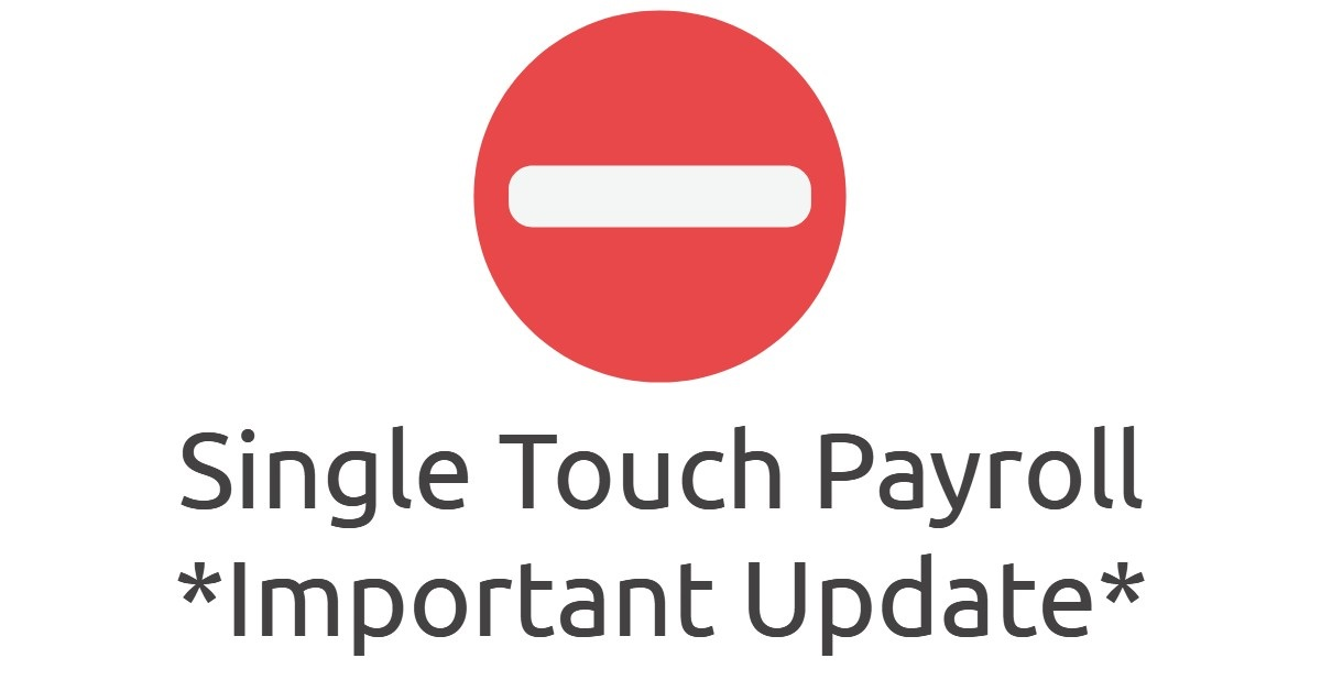 Single Touch Payroll – UPDATE!