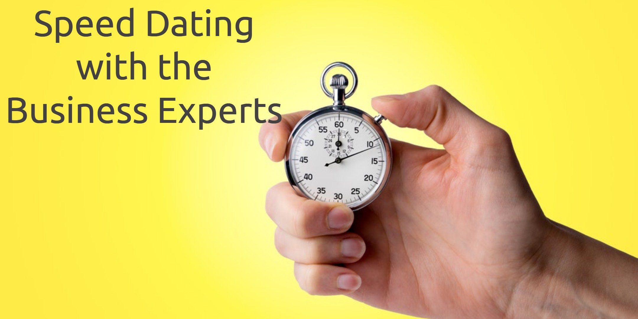 Speed Dating with the Business Experts