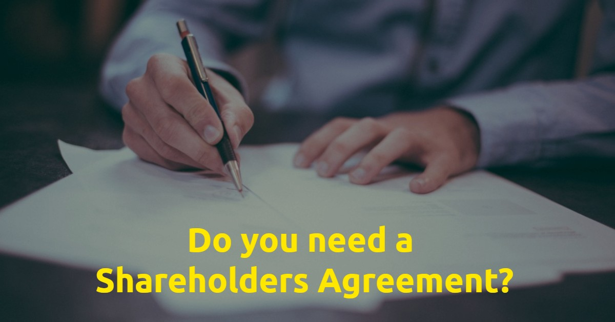 Why is it important to have a Shareholders Agreement?