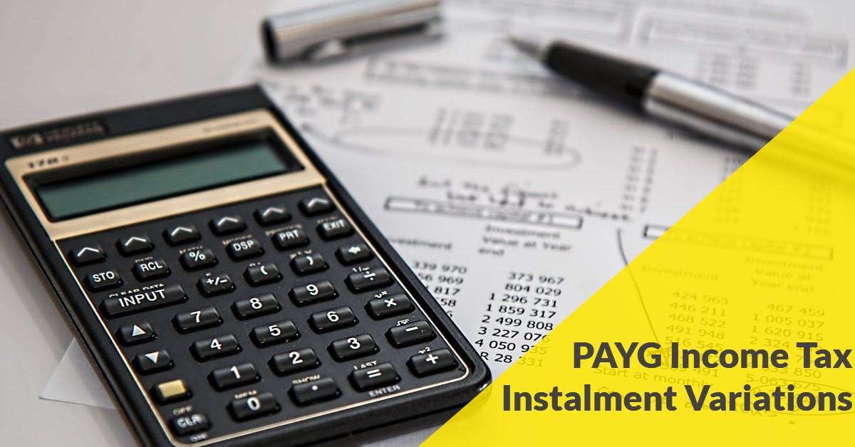Pay As You Go (PAYG) income tax instalment variations and refunds now available