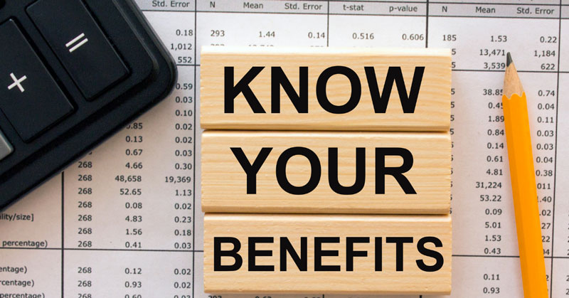 Know your benefits